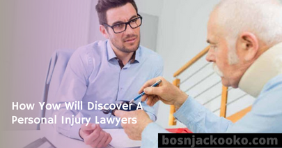 How Yow Will Discover A Personal Injury Lawyers