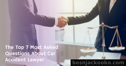 The Top 7 Most Asked Questions About Car Accident Lawyer