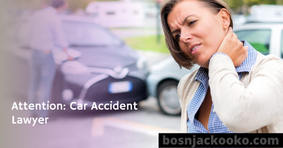 Attention: Car Accident Lawyer