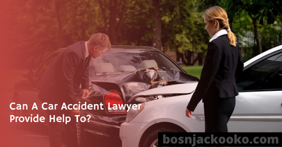 Can A Car Accident Lawyer Provide Help To?