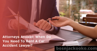 Attorneys Answer: When Do You Need To Rent A Car Accident Lawyer?