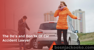 The Do's and Don'ts Of Car Accident Lawyer