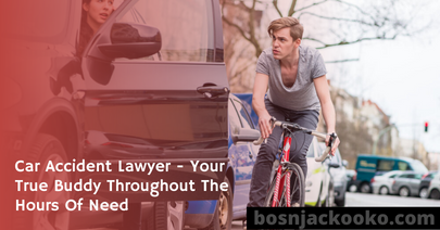 Car Accident Lawyer - Your True Buddy Throughout The Hours Of Need