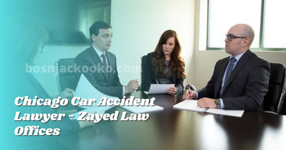 Chicago Car Accident Lawyer - Zayed Law Offices