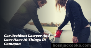 Car Accident Lawyer And Love Have 10 Things In Common