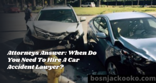 Attorneys Answer: When Do You Need To Hire A Car Accident Lawyer?