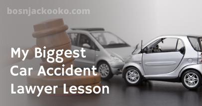 My Biggest Car Accident Lawyer Lesson
