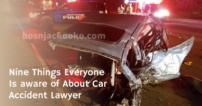Nine Things Everyone Is aware of About Car Accident Lawyer