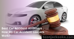 Best Car Accident Attorneys : How Do Car Accident Lawyers Work?