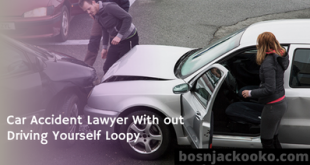 Car Accident Lawyer With out Driving Yourself Loopy