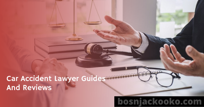 Car Accident Lawyer Guides And Reviews