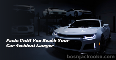 Facts Until You Reach Your Car Accident Lawyer