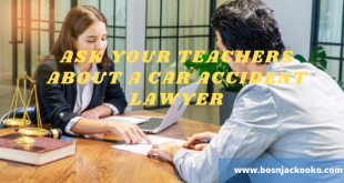 Ask your teachers about a car accident lawyer