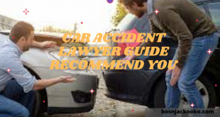 Car Accident Lawyer Guide Recommend You