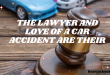 The lawyer and love of a car accident are their